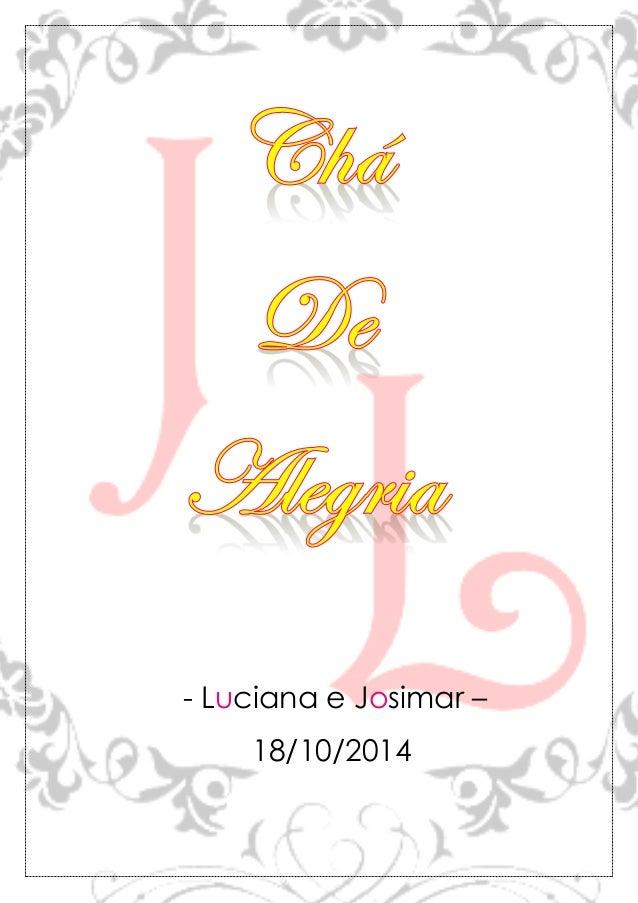 - Luciana e Josimar –  18/10/2014