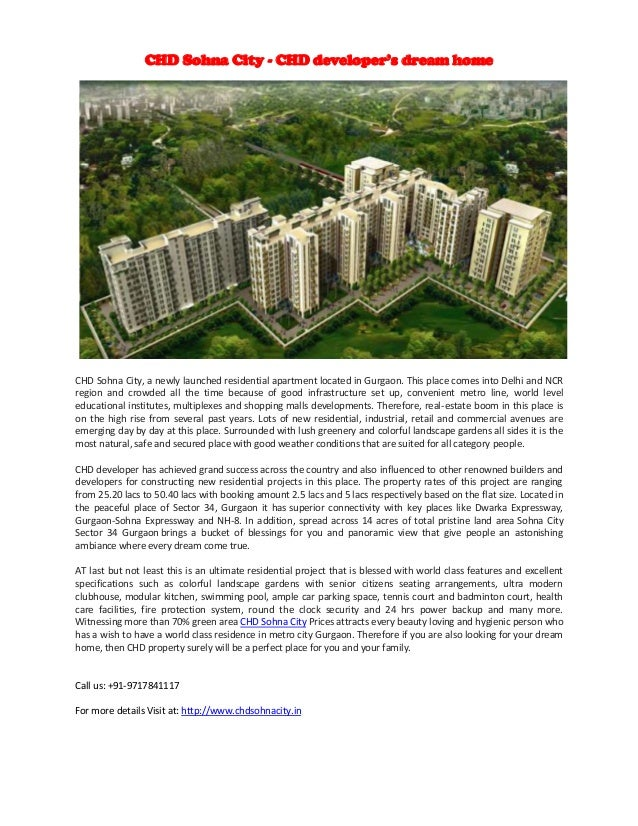 CHD Sohna City - CHD developer's dream home  CHD Sohna City, a newly launched residential apartment located in Gurgaon. Th...