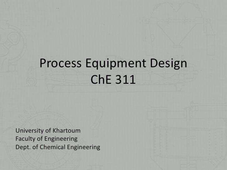 Chemical Equipment Design, Lecture 1