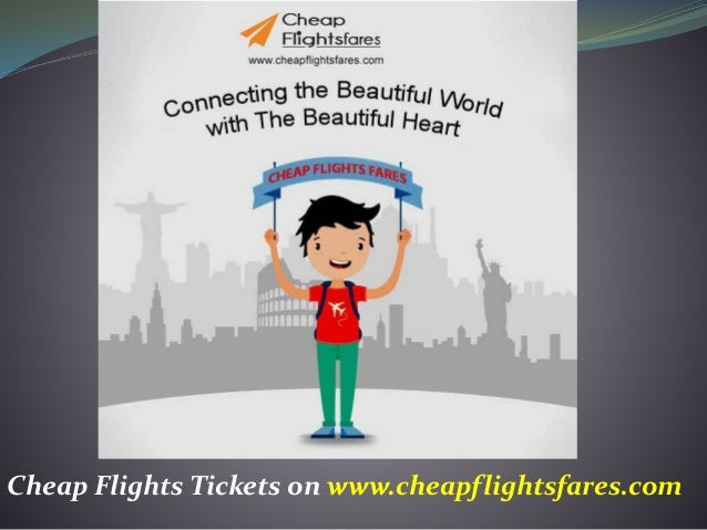 Cheap Flights Tickets on www.cheapflightsfares.com