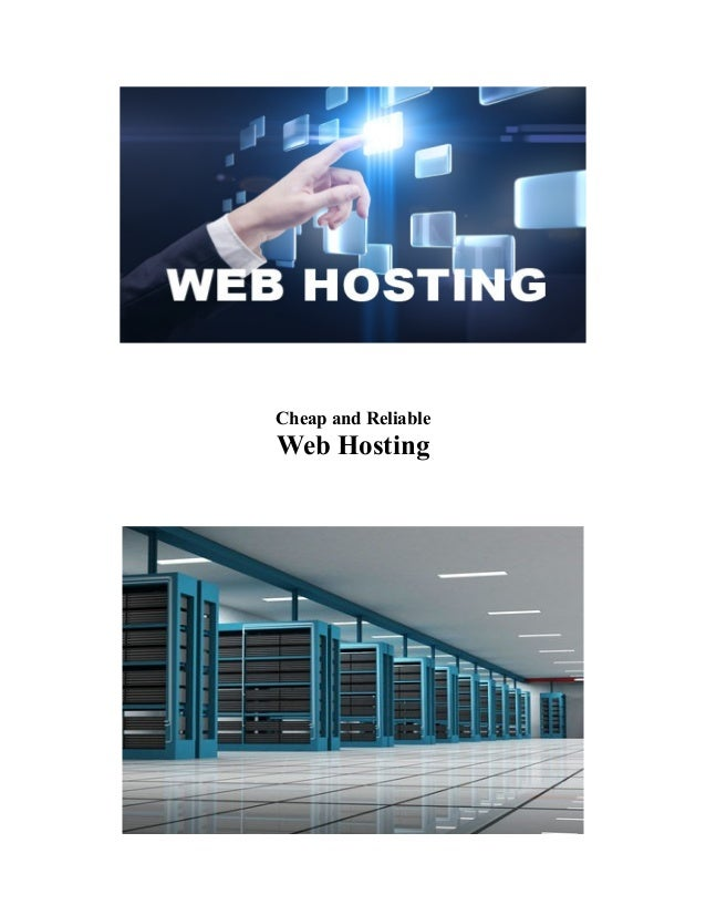 Cheap and Reliable  Web Hosting