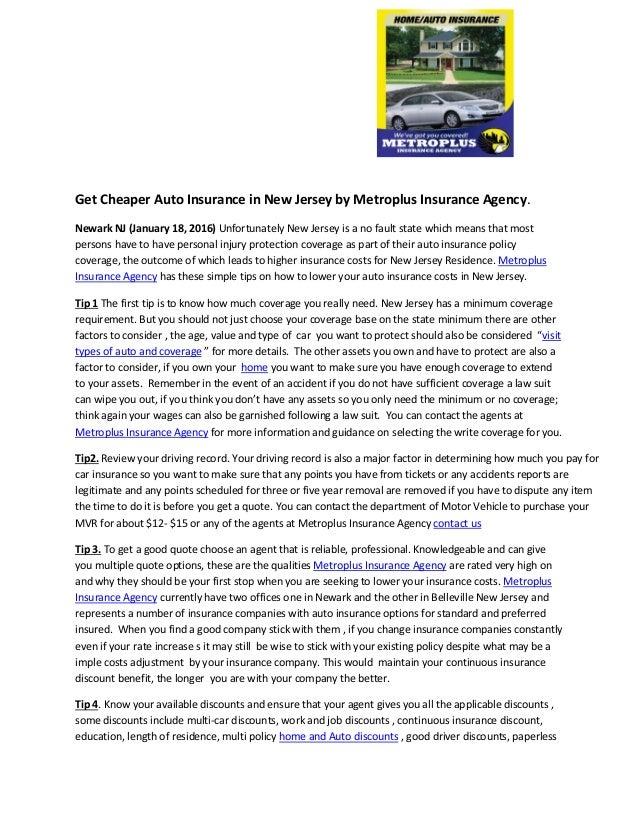 Get Cheaper Auto Insurance in New Jersey by Metroplus Insurance Agency. Newark NJ (January 18, 2016) Unfortunately New Jer...