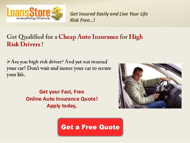 High Risk Auto Insurance >> Cheap Auto Insurance For High Risk Drivers