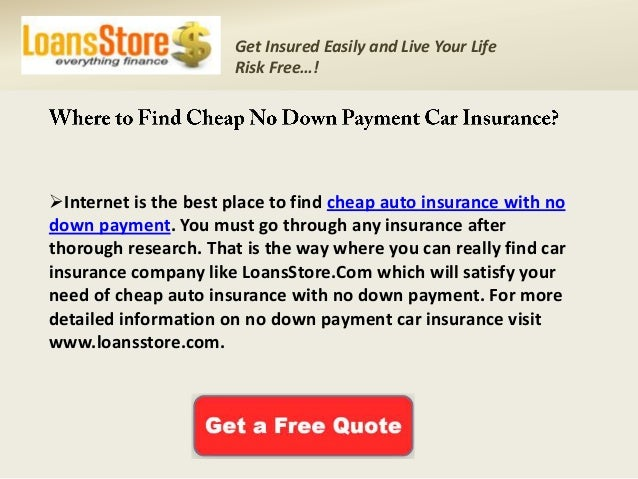 cheap auto insurance with no down payment. Black Bedroom Furniture Sets. Home Design Ideas