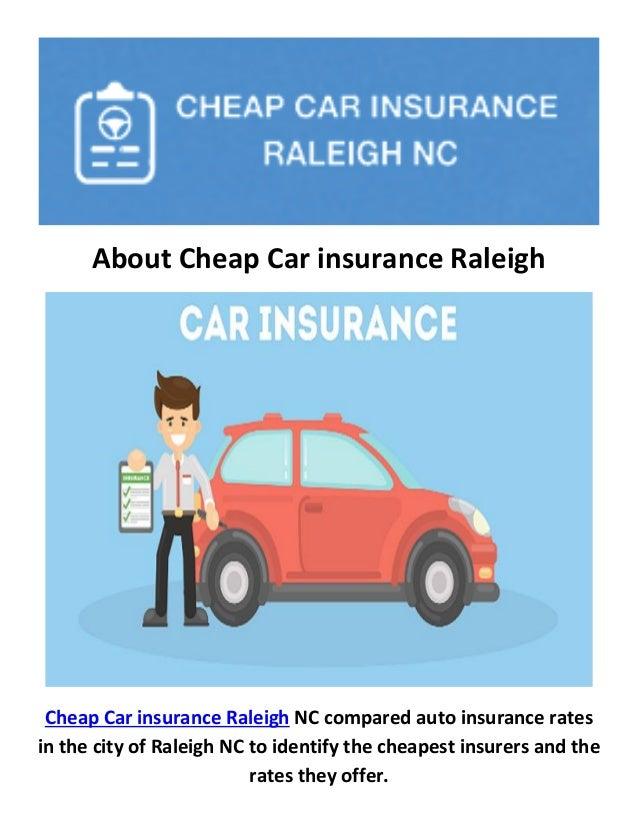 Auto Insurance Cheap >> Cheap Best Car Insurance In Raleigh Nc