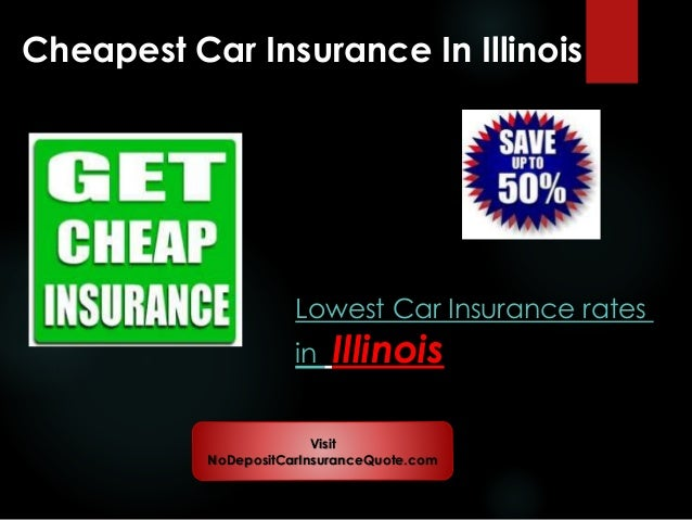 Cheap Insurance Companies >> Cheap Auto Insurance Companies In Illinois With Full Coverage