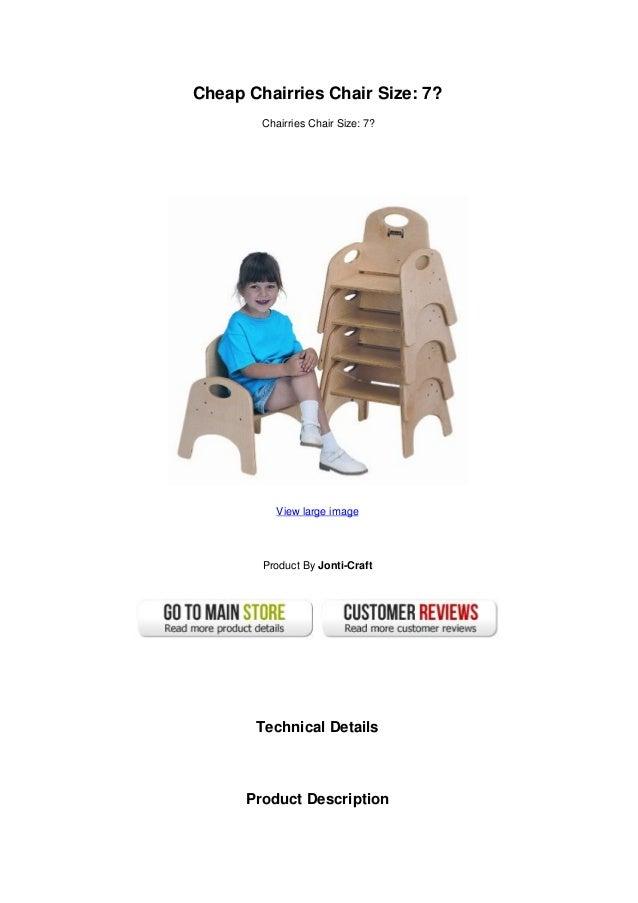 Cheap Chairries Chair Size: 7?Chairries Chair Size: 7?
