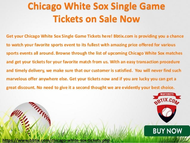 a97dff14480 ... 6. Your Logo Chicago White Sox Single Game Tickets ...