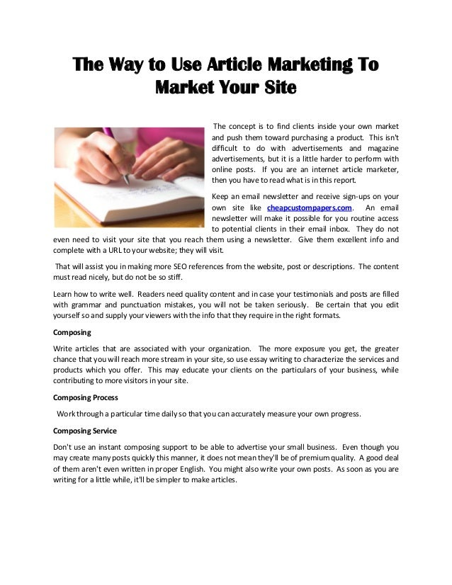 cheap custom papers cheap custom papers the way to use article marketing to market your site the concept is to clients
