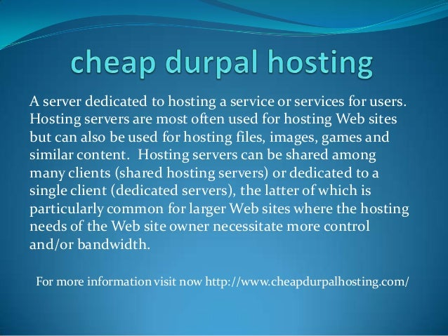 A server dedicated to hosting a service or services for users. Hosting servers are most often used for hosting Web sites b...