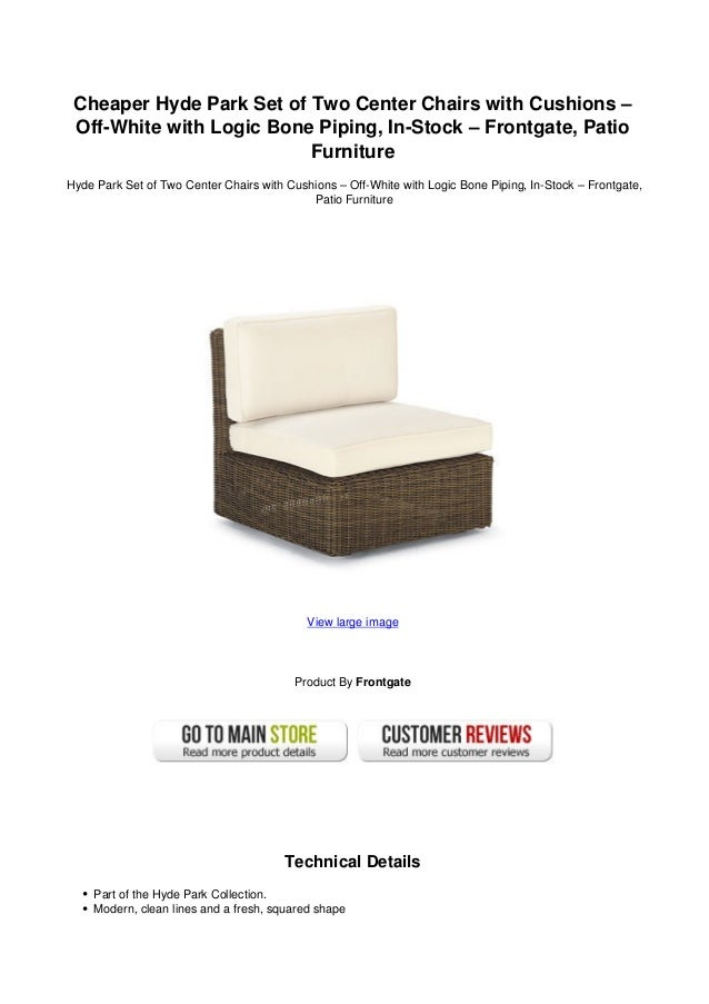 Cheaper Hyde Park Set of Two Center Chairs with Cushions –Off-White with  Logic ... - Cheaper Hyde Park Set Of Two Center Chairs With Cushions Off-white …