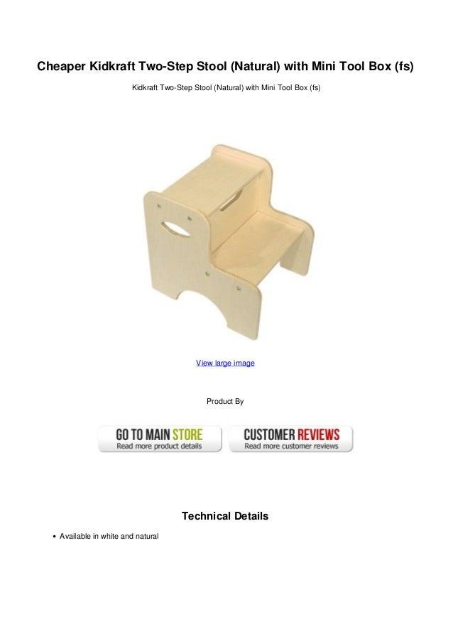 Cheaper Kidkraft Two-Step Stool (Natural) with Mini Tool Box (fs) ...  sc 1 st  SlideShare & Cheaper kidkraft two step stool natural with mini tool box fs islam-shia.org