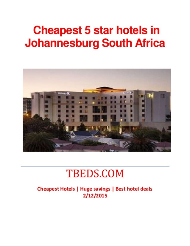 Cheapest 5 star hotels in south africa for 5 star hotels in