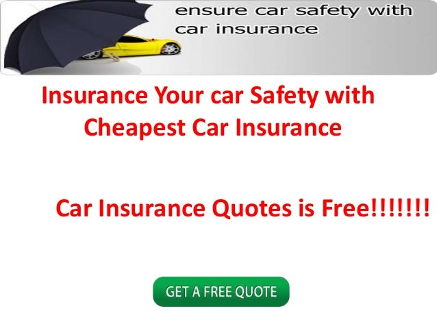Cheapest Car Insurance Quotes