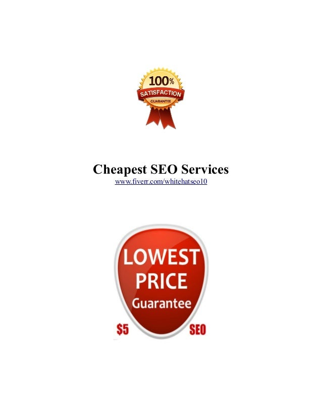Cheapest SEO Services www.fiverr.com/whitehatseo10