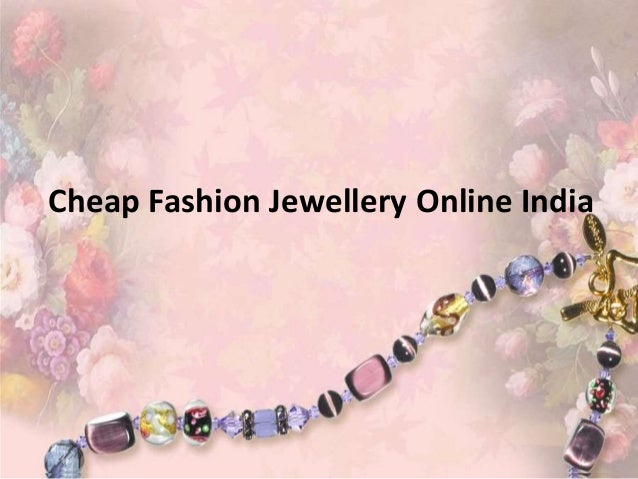 Cheap Fashion Jewellery Online India