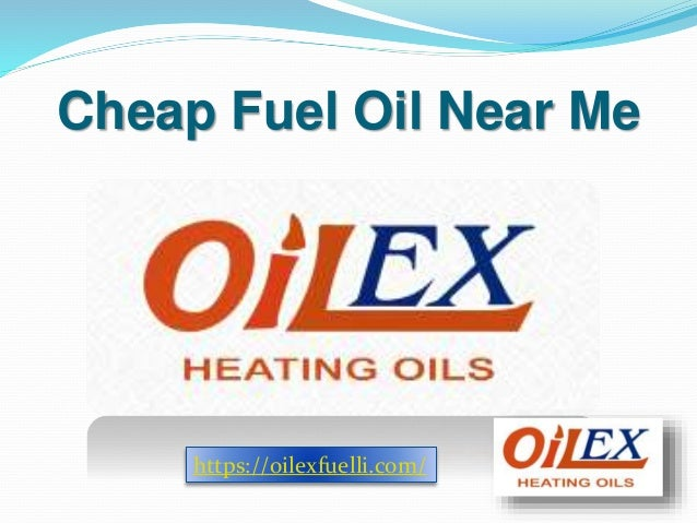 Fuel Near Me >> Cheap Fuel Oil Near Me