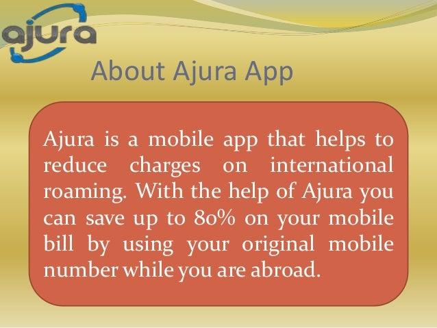 Cheap International Roaming Charges - Ajura Slide 2