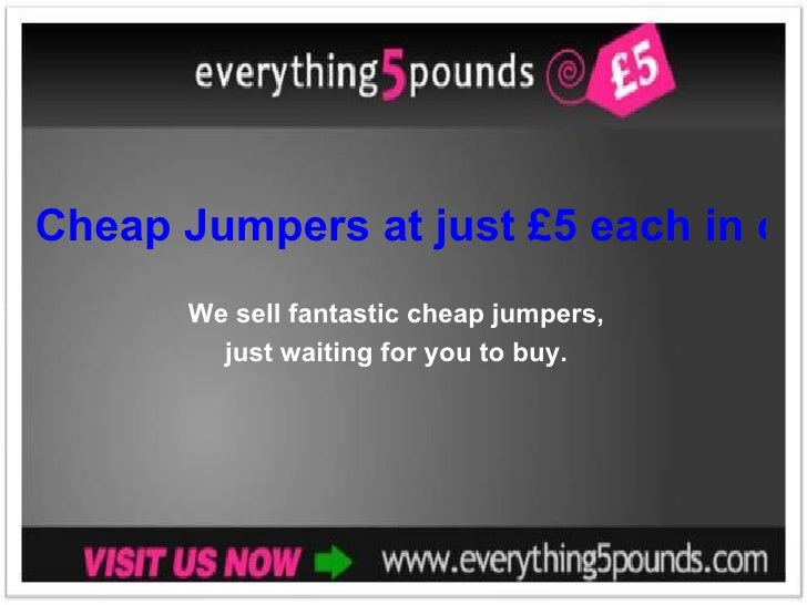 Cheap Jumpers at just £5 each in our online ladies clothing store We sell fantastic cheap jumpers,  just waiting for you t...