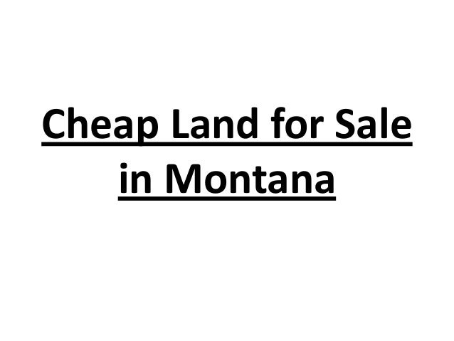 cheap land for sale in montana