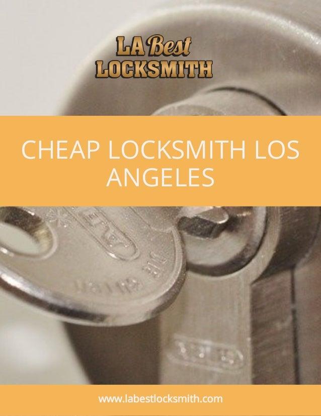 CHEAP LOCKSMITH LOS ANGELES www.labestlocksmith.com