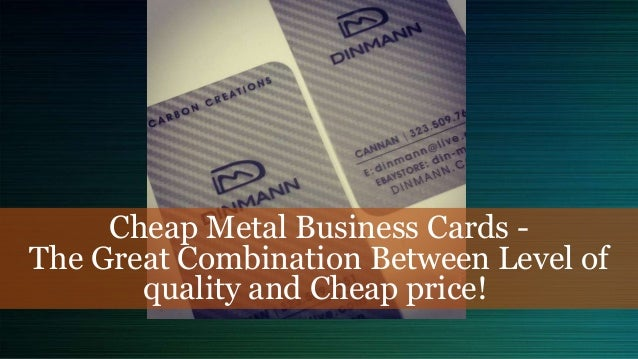 Cheap metal business cards the great combination between level of qu cheap metal business cards the great combination between level of quality and cheap price reheart Choice Image