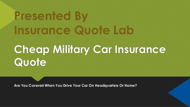 Military Car Insurance Quote For Free