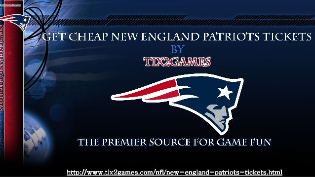 New England Patriots Tickets on Discount Price