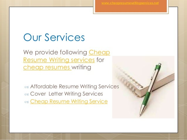 ... 3. Our Services We Provide Following Cheap Resume Writing ...