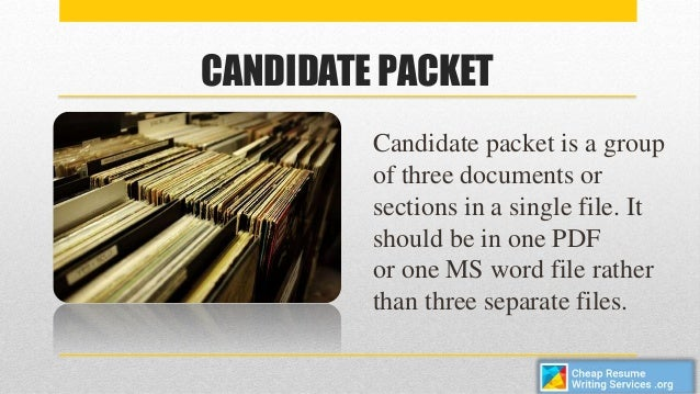 Great ... Cheap Resume Writing Services Vs. Candidate Packet. 3.