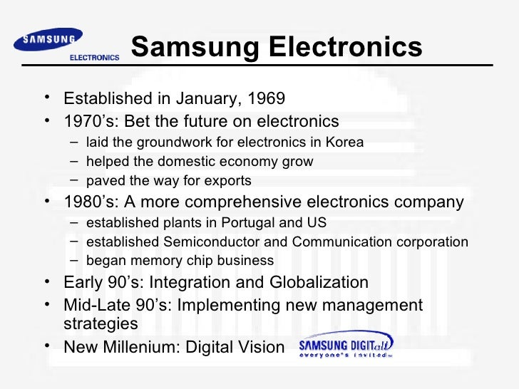 the history of samsung Samsung electronics seoul, korea japan / korea trip 2001 fabio armani julian carey jennifer goodwin agenda samsung group - history & structure samsung electronics history company focus financial overview strategy organizational structure challenges samsung group founded in 1938 exporter of dried fish, vegetables, and fruits flour mill and.