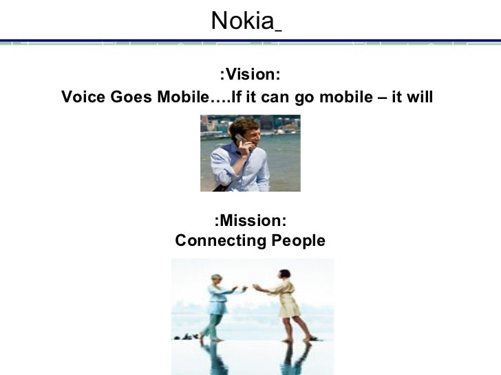What Is the Nokia Mission Statement?