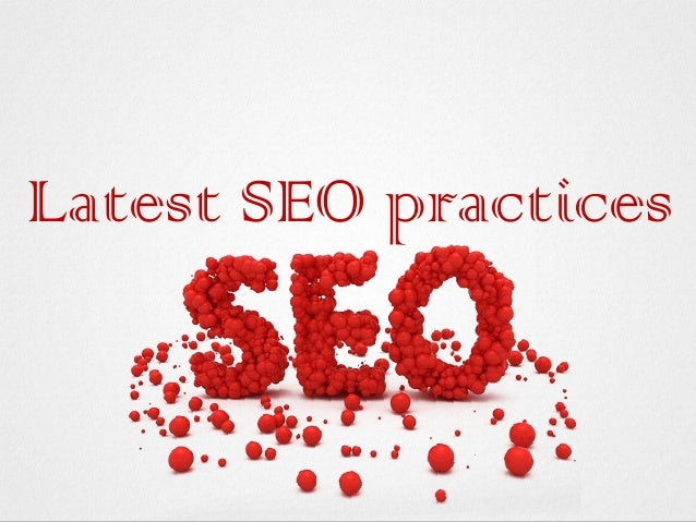 Latest SEO practices