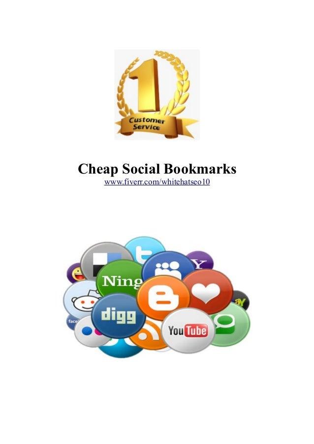 Cheap Social Bookmarks www.fiverr.com/whitehatseo10