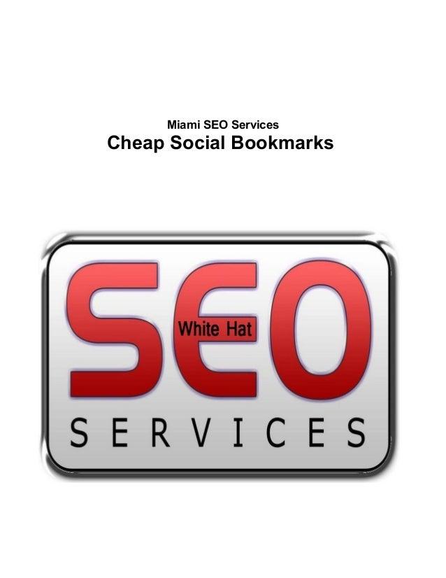 Miami SEO ServicesCheap Social Bookmarks