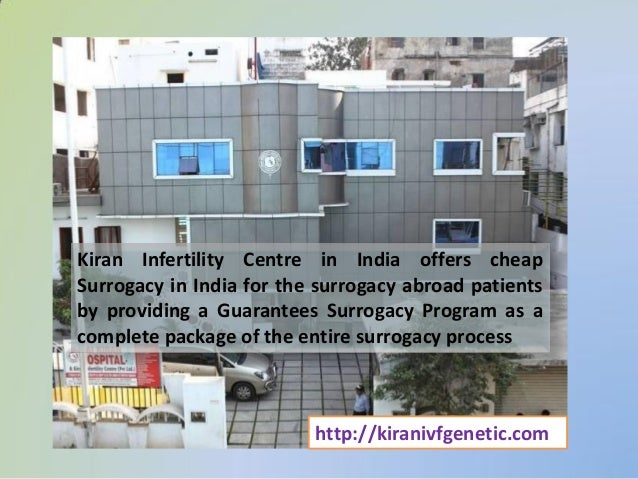 surrogacy in india India's largest surrogacy clinic has participated in 167 surrogacy cases from 2003 to 2010 whereas just one of the largest surrogacy agencies in ca has participated in over 1500 births in 2002 india passes laws making surrogacy legal in that country.
