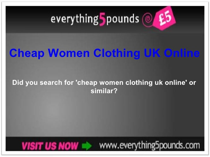 Cheap Women Clothing UK Online Did you search for 'cheap women clothing uk online' or similar?