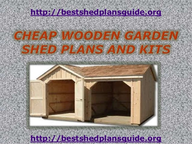 Cheap wooden garden shed plans and kits for Cheap barn kits