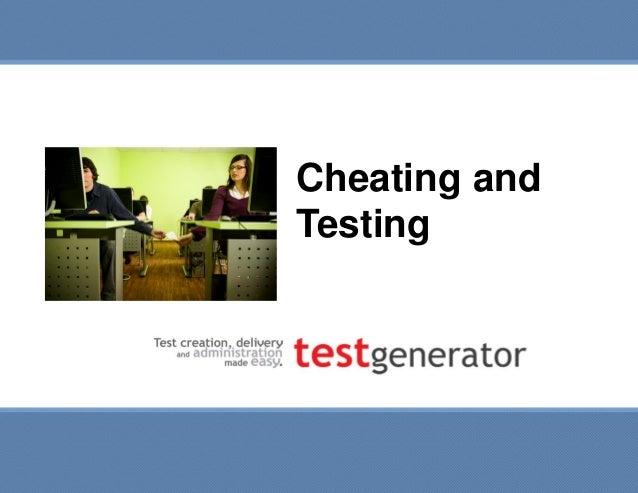 Cheating and Testing  Cheating and Testing  Slide 1