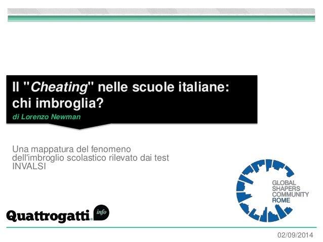 """Il """"Cheating"""" nelle scuole italiane:  chi imbroglia?  di Lorenzo Newman  Una mappatura del fenomeno  dell'imbroglio scolas..."""