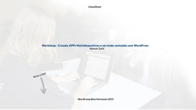 BaixeoPDF CheatSheet WordCampBeloHorizonte2015