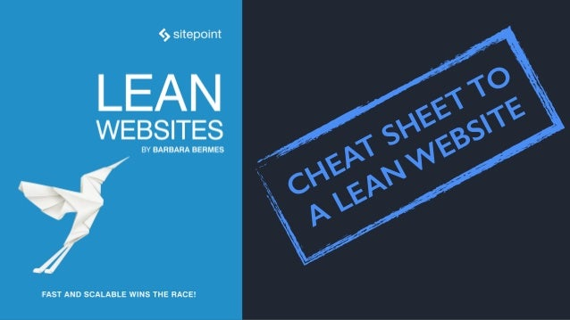 CHEAT SHEET TO  A LEANW EBSITE