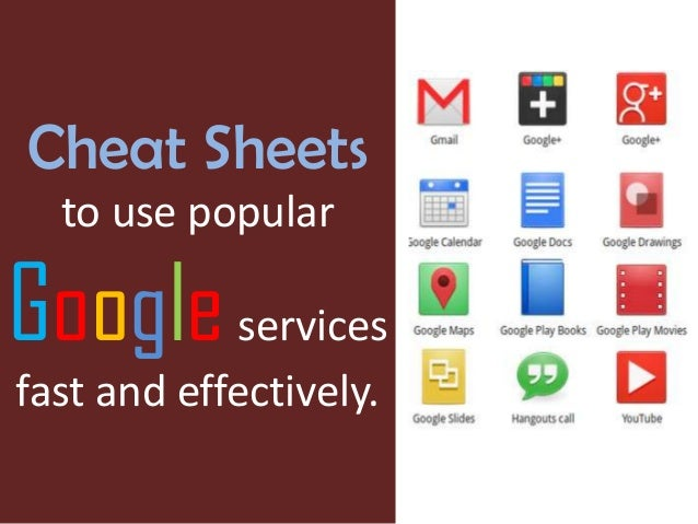 Cheat Sheets to use popular  Google services fast and effectively.