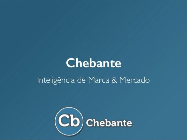 Chebante Inteligência de Marca & Mercado
