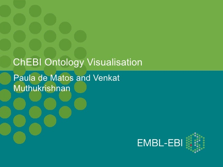 ChEBI Ontology VisualisationPaula de Matos and VenkatMuthukrishnan