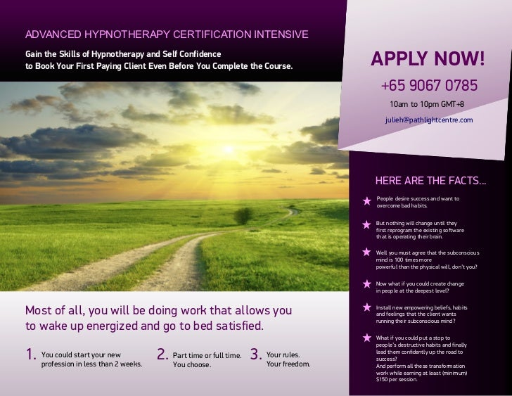 ADVANCED HYPNOTHERAPY CERTIFICATION INTENSIVEGain the Skills of Hypnotherapy and Self Confidenceto Book Your First Paying ...
