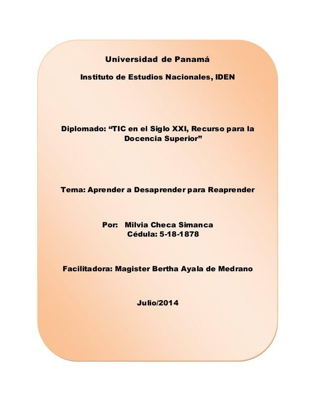 """Universidad de Panamá Instituto de Estudios Nacionales, IDEN Diplomado: """"TIC en el Siglo XXI, Recurso para la Docencia Sup..."""