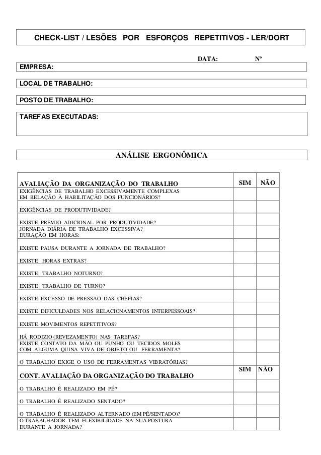 CHECK-LIST / LESÕES POR ESFORÇOS REPETITIVOS - LER/DORT DATA: Nº EMPRESA: LOCAL DE TRABALHO: POSTO DE TRABALHO: TAREFAS EX...