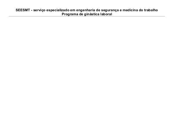 SEESMT - serviço especializado em engenharia de segurança e medicina do trabalho Programa de ginástica laboral