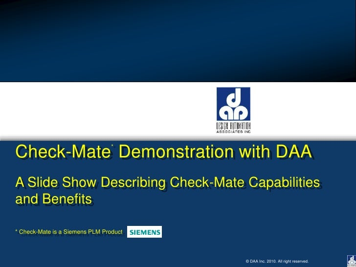 Check-Mate* Demonstration with DAA<br />A Slide Show Describing Check-Mate Capabilities<br />and Benefits<br />* Check-Mat...